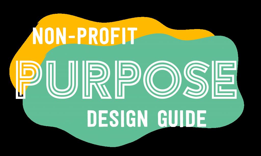 Purpose: Non-profit design guide.